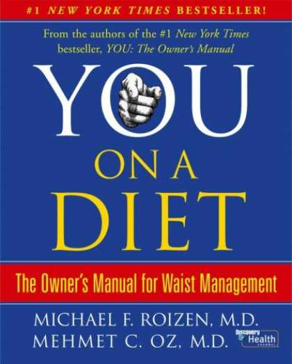 Bestsellers (2007) - You: On A Diet: The Owner's Manual for Waist Management by Mehmet C. Oz