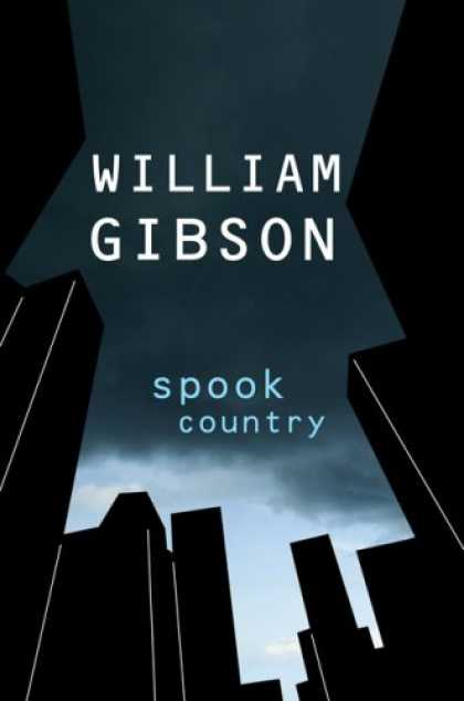 Bestsellers (2007) - Spook Country by William Gibson