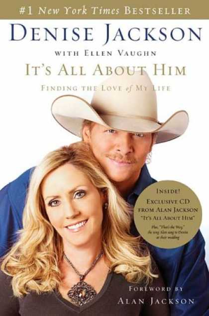 Bestsellers (2007) - It's All About Him: Finding the Love of My Life by Denise Jackson