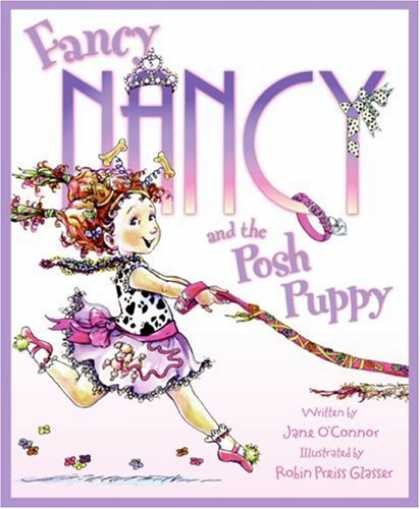 Bestsellers (2007) - Fancy Nancy and the Posh Puppy (Fancy Nancy) by Jane O'connor