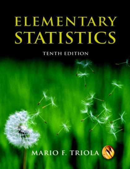 Bestsellers (2007) - Elementary Statistics (10th Edition) by Mario F. Triola