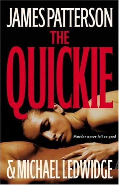 Bestsellers (2007) - The Quickie by James Patterson