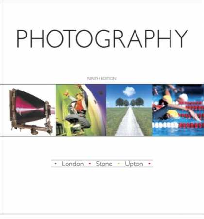 Bestsellers (2007) - Photography (9th Edition) by Barbara London