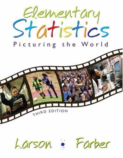 Bestsellers (2007) - Elementary Statistics: Picturing the World (3rd Edition) by Ron Larson