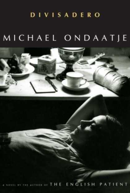 Bestsellers (2007) - Divisadero by Michael Ondaatje