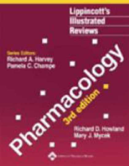 Bestsellers (2007) - Lippincott's Illustrated Reviews: Pharmacology (Lippincott's Illustrated Reviews