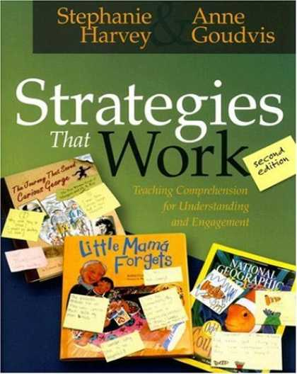 Bestsellers (2007) - Strategies That Work: Teaching Comprehension for Understanding and Engagement by
