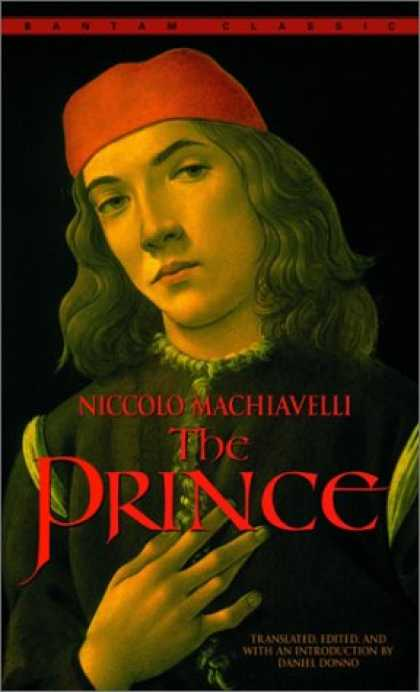 Bestsellers (2007) - The Prince (Bantam Classics) by Niccolo Machiavelli