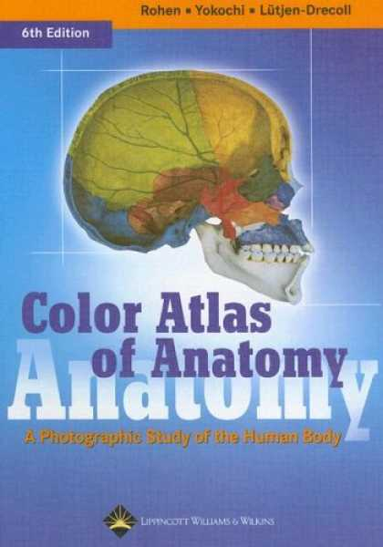 Bestsellers (2007) - Color Atlas of Anatomy: A Photographic Study of the Human Body by Johannes W Roh