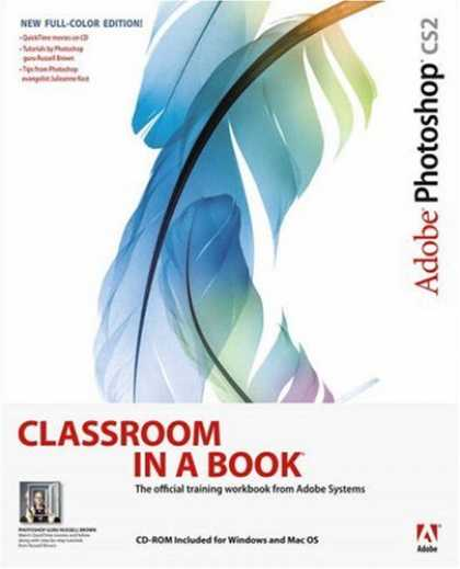 Bestsellers (2007) - Adobe Photoshop CS2 Classroom in a Book by Adobe Creative Team