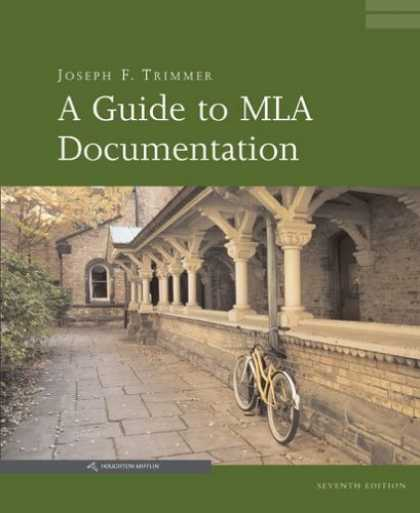 Bestsellers (2007) - A Guide to Mla Documentation by Joseph F. Trimmer