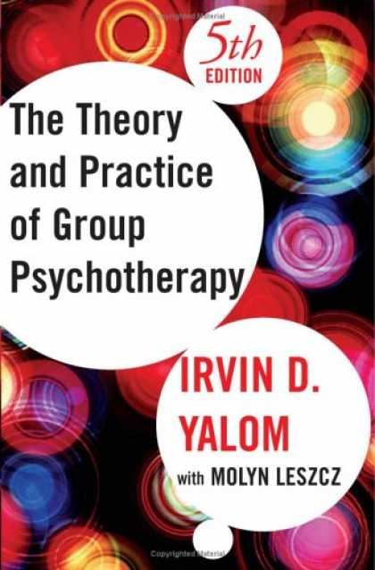 Bestsellers (2007) - The Theory and Practice Of Group Psychotherapy by Irvin D. Yalom