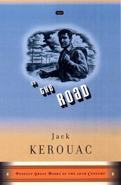 Bestsellers (2007) - On the Road (Penguin Great Books of the 20th Century) by Jack Kerouac