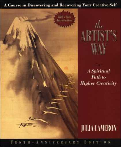Bestsellers (2007) - The Artist's Way: A Spiritual Path to Higher Creativity [10th Anniversary Editio