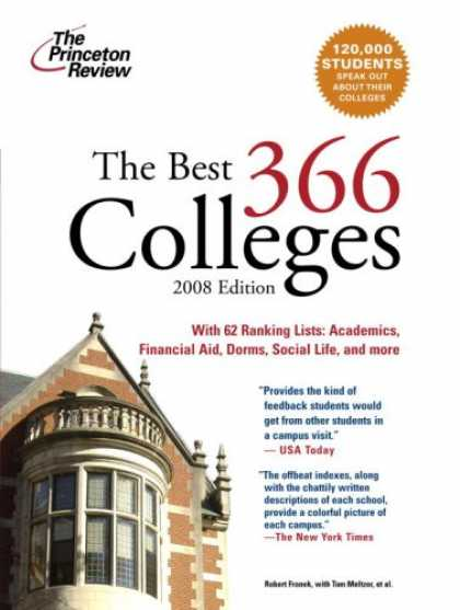Bestsellers (2007) - The Best 366 Colleges, 2008 Edition (College Admissions Guides) by Princeton Rev