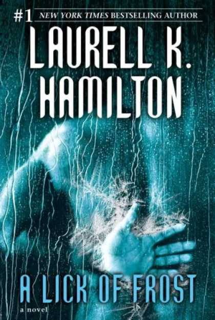 Bestsellers (2007) - A Lick of Frost (Meredith Gentry, Book 6) by Laurell K. Hamilton