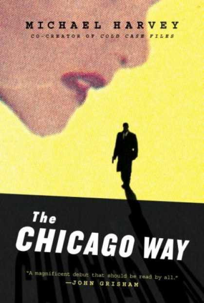 Bestsellers (2007) - The Chicago Way by Michael Harvey