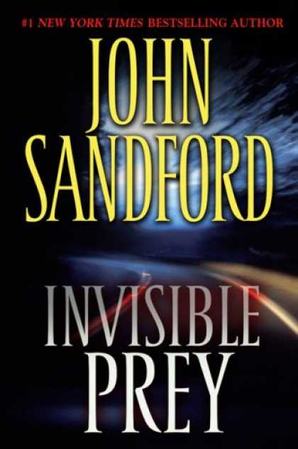 Bestsellers (2007) - Invisible Prey by John Sandford