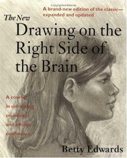 Bestsellers (2007) - The New Drawing on the Right Side of the Brain by Betty Edwards