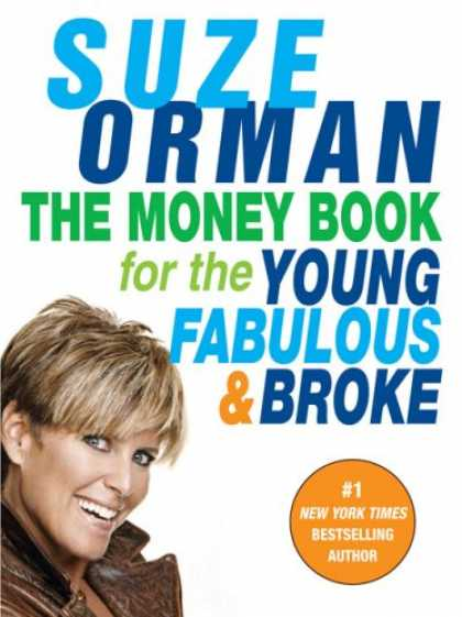 Bestsellers (2007) - The Money Book for the Young, Fabulous & Broke by Suze Orman