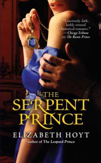 Bestsellers (2007) - The Serpent Prince (Warner Forever) by Elizabeth Hoyt