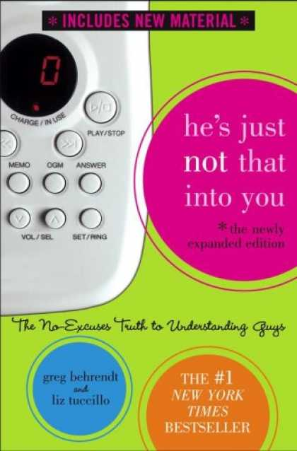 Bestsellers (2007) - He's Just Not That Into You (The Newly Expanded Edition): The No-Excuses Truth t