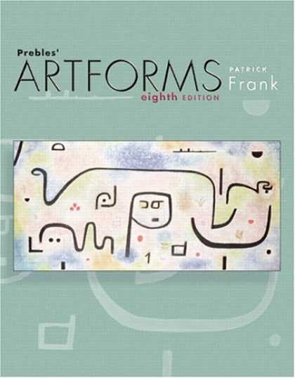 Bestsellers (2007) - Prebles' Artforms (8th Edition) by Patrick Frank