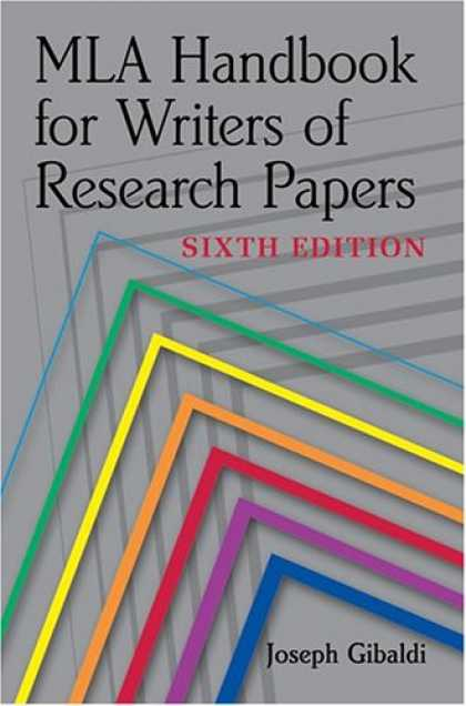 Bestsellers (2007) - MLA Handbook for Writers of Research Papers, Sixth Edition by Joseph Gibaldi