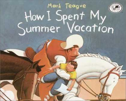 Bestsellers (2007) - How I Spent My Summer Vacation (Dragonfly Books) by Mark Teague