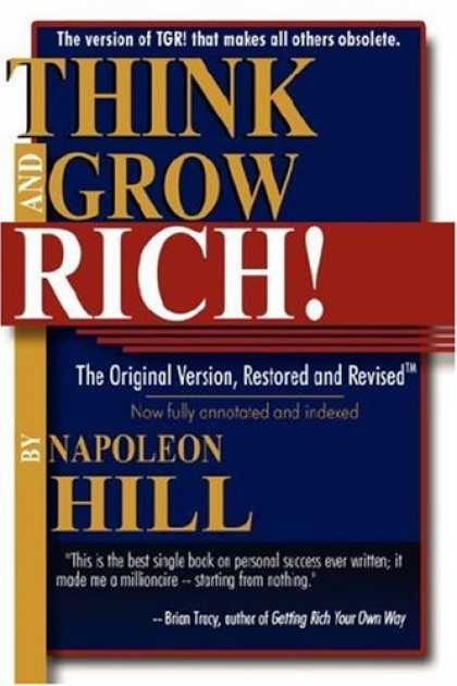 Bestsellers (2007) - Think and Grow Rich!: The Original Version, Restored and Revised by Napoleon Hil