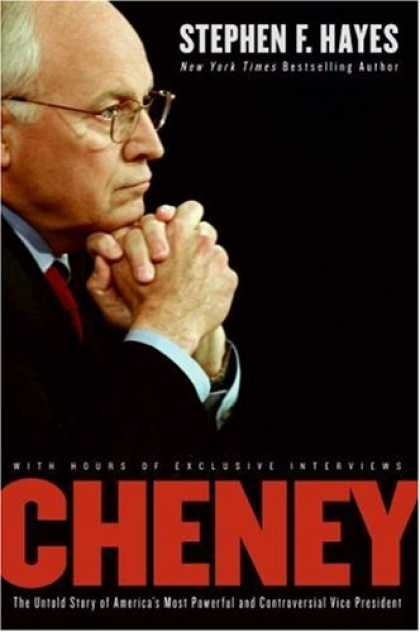 Bestsellers (2007) - Cheney: The Untold Story of America's Most Powerful and Controversial Vice Presi