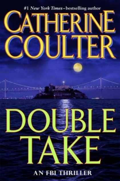 Bestsellers (2007) - Double Take: FBI Thriller by Catherine Coulter