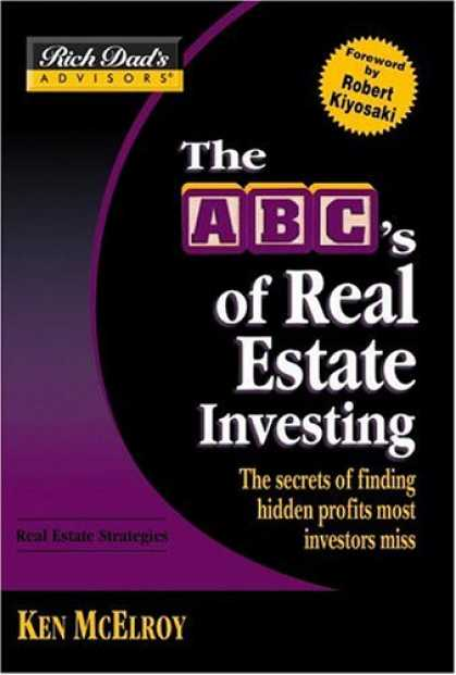 Bestsellers (2007) - Rich Dad's Advisors®: The ABC's of Real Estate Investing: The Secrets of Find