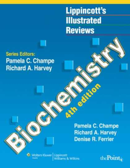 Bestsellers (2007) - Lippincott's Illustrated Reviews: Biochemistry (Lippincott's Illustrated Reviews