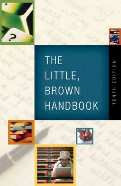 Bestsellers (2007) - The Little, Brown Handbook (10th Edition) (MyCompLab Series) by H. Ramsey Fowler