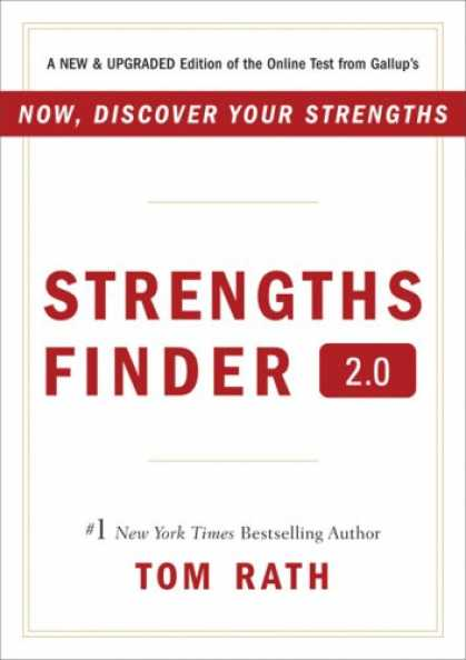 Bestsellers (2007) - StrengthsFinder 2.0: A New and Upgraded Edition of the Online Test from Gallup's