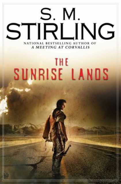 Bestsellers (2007) - The Sunrise Lands by S.M. Stirling