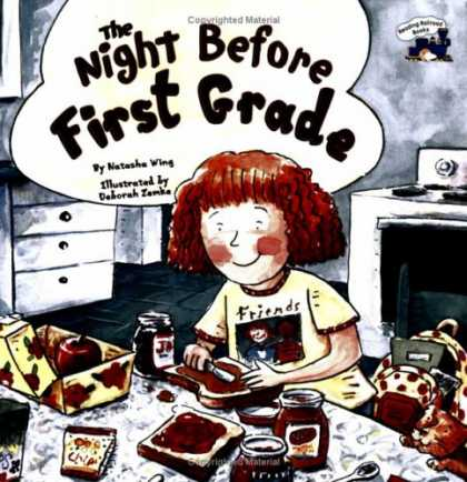 Bestsellers (2007) - The Night Before First Grade (Reading Railroad Books) by Natasha Wing