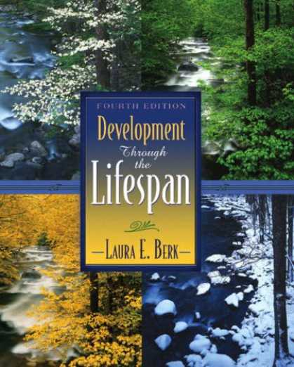 Bestsellers (2007) - Development Through the Lifespan (4th Edition) (MyDevelopmentLab Series) by Laur