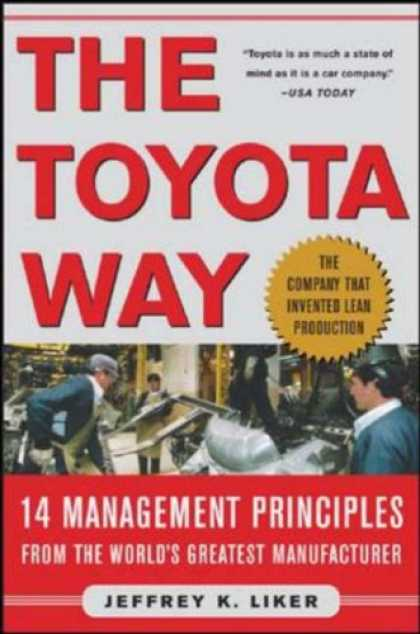 Bestsellers (2007) - The Toyota Way by Jeffrey Liker