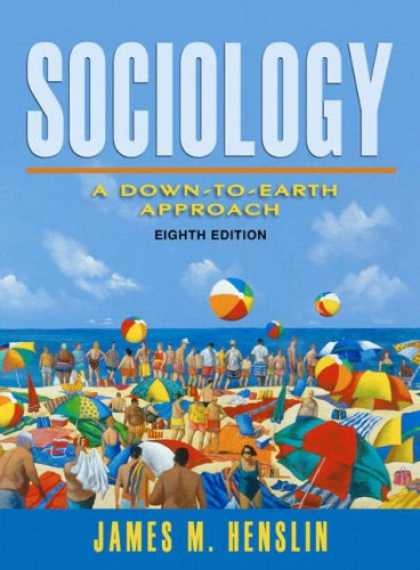 Bestsellers (2007) - Sociology: A Down-to-Earth Approach (MySocLab Series) by James M. Henslin