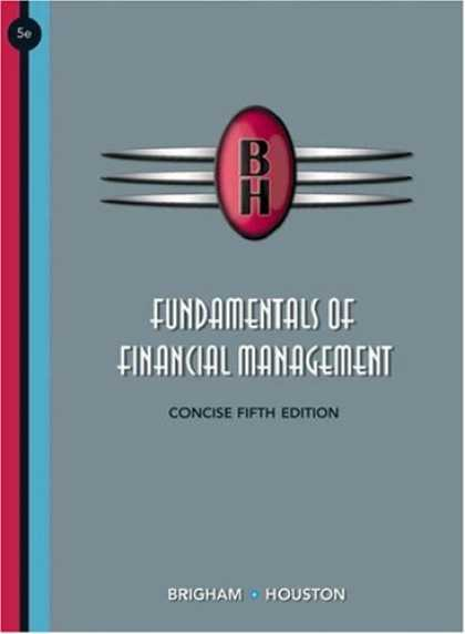 Bestsellers (2007) - Fundamentals of Financial Management, Concise Edition (with Thomson ONE - Busine