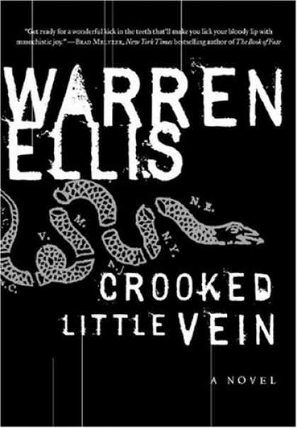 Bestsellers (2007) - Crooked Little Vein: A Novel by Warren Ellis