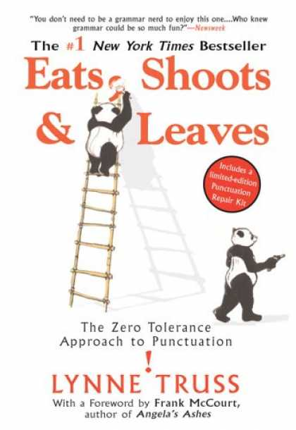 Bestsellers (2007) - Eats, Shoots & Leaves: The Zero Tolerance Approach to Punctuation by Lynne Tru