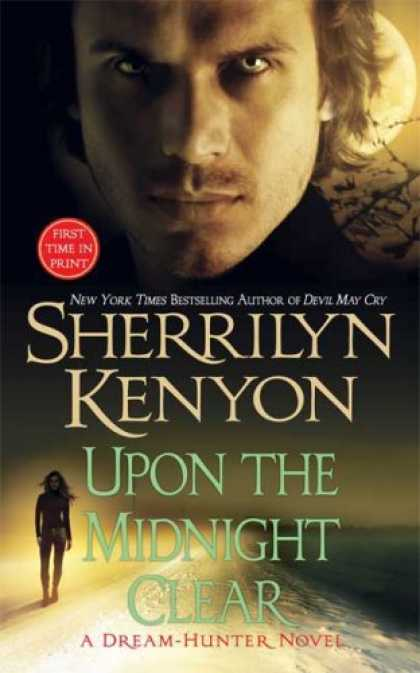 Bestsellers (2007) - Upon The Midnight Clear (A Dream-Hunter Novel, Book 2) by Sherrilyn Kenyon
