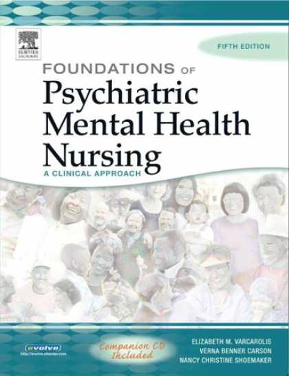 Bestsellers (2007) - Foundations of Psychiatric Mental Health Nursing: A Clinical Approach by Elizabe