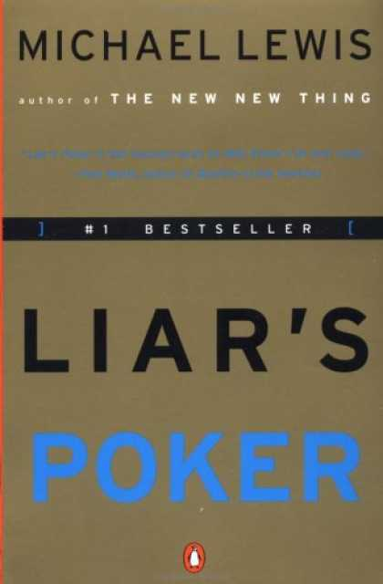 Bestsellers (2007) - Liar's Poker: Rising Through the Wreckage on Wall Street by Michael Lewis
