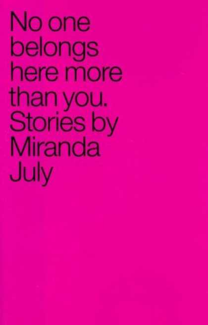 Bestsellers (2007) - No One Belongs Here More Than You: Stories by Miranda July