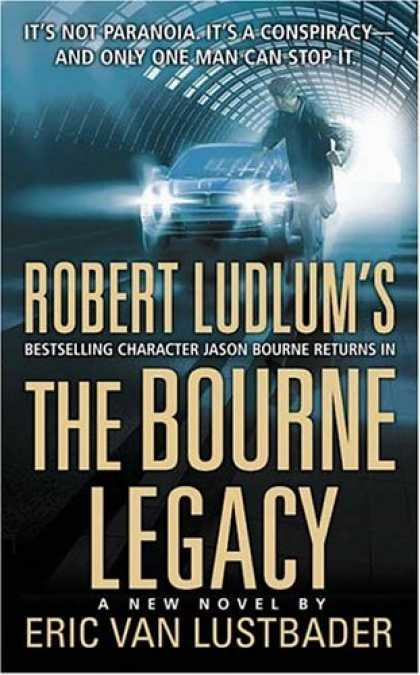 Bestsellers (2007) - The Bourne Legacy by Eric Van Lustbader