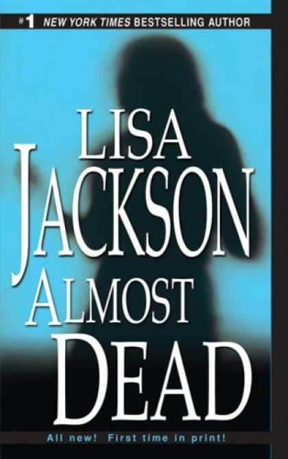 Bestsellers (2007) - Almost Dead by Lisa Jackson